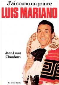J'ai connu un prince : Luis Mariano