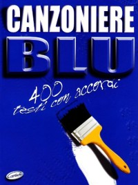 CARISCH CANZONIERE BLU - PAROLES ET ACCORDS Partition variété, pop, rock... Variété internationale Paroles&accord