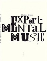 Experimental Music (nouvelle édition)