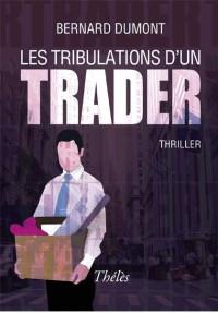 Les Tribulations d un Trader