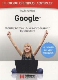 Google n°16 : Profitez de tous les services gratuits de Google !