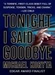 [Tonight I Said Goodbye] [by: Michael Koryta]