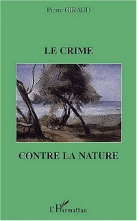 Le crime contre la nature