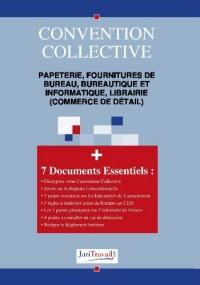 3252. papeterie, fournitures de bureau, bureautique et informatique, librairie (commerce de detail) Convention collective