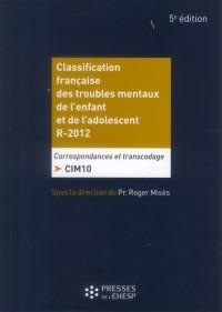Classification Française des Troubles Mentauxde l Enfant et de l Adolescent R2010