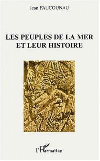 Les peuples de la mer et leur histoire