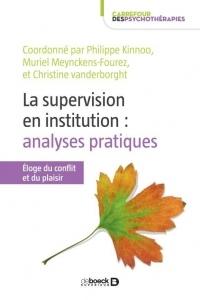 La supervision en institution et analyse de pratiques - Éloge du conflit et du plaisir