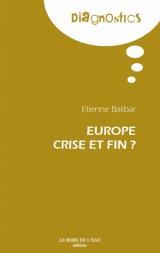 Europe : crise et fin ?