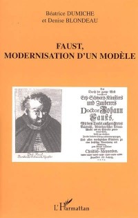 Faust Modernisation d'un Modele