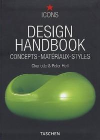 Design Handbook : Concepts, Matériaux, Styles