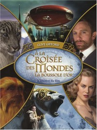 A la croisée des mondes : La boussole d'or : L'univers du film