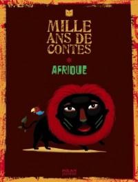 Mille ans de contes, Afrique