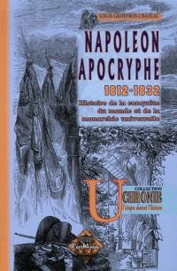 Napoleon Apocryphe: 1812-1832