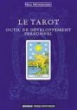 Le tarot : Outil de développement personnel (illustrations N & B)
