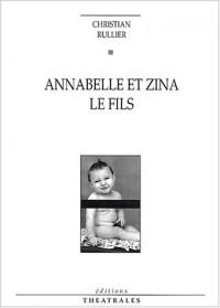 Annabelle et Zina, suivi de