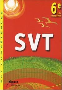 SVT 6e, cycle d'adaptation