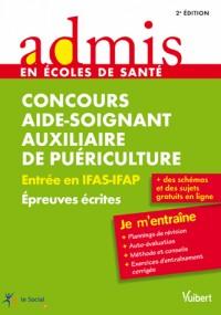 Concours aide soignant et auxiliaire puericulture entree IFAS IFAP EP écrites