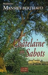 La Châtelaine en Sabots