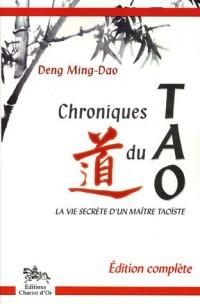 Chroniques du Tao : La vie secrète d'un maître taoïste