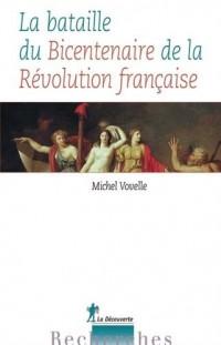 La bataille du Bicentenaire de la Révolution française