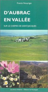 D'Aubrac en vallée : Sur le chemin de Saint-Jacques