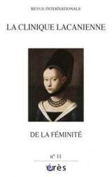 Clinique Lacanienne 11 de la Feminite