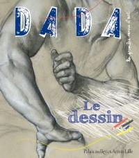 Le dessin (Revue Dada n°152)
