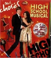 High School Musical : Mes chorés