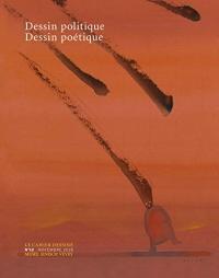 Le cahier dessiné n.12 ; dessin politique, dessin poétique