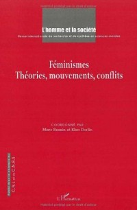 Feminismes Theories Mouvements Conflits