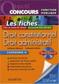 Droit constitutionnel - Droit administratif : Les fiches Catégorie A (1Cédérom)