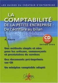 La comptabilité de la petite entreprise : de l'écriture au bilan (1Cédérom)