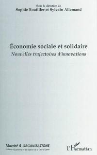 Economie sociale et solidaire : Nouvelles trajectoires d'innovations