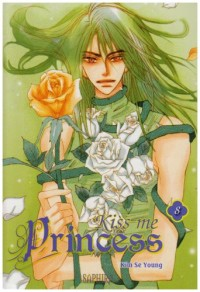 Kiss me Princess, Tome 8 :