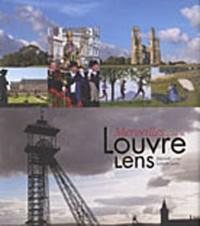 Merveilles autour du Louvre-Lens : Edition bilingue français-anglais