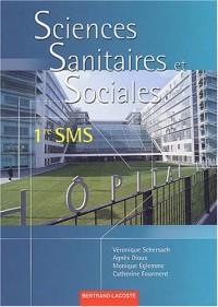 Sciences sanitaires et sociales 1ère SMS