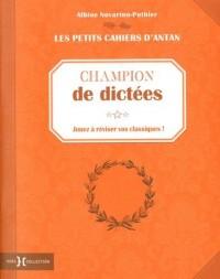 Petit cahier Champion de dictées