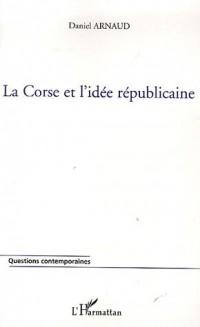 La Corse et l'idée républicaine