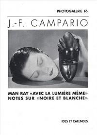 Man Ray avec la lumière même : Notes sur