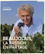 Beaujolais, a shared passion
