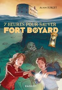 Sept Heures pour Sauver Fort Boyard