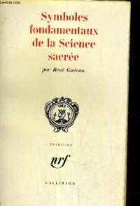 Symboles Fondamentaux de la Science Sacrée