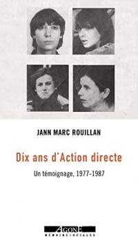 Dix ans d'Action directe: Un témoignage, 1977-1987