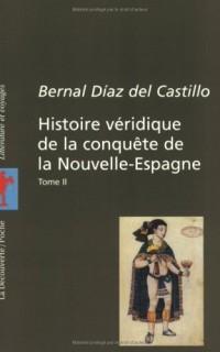 Histoire véridique de la conquête de la Nouvelle-Espagne, tome 2