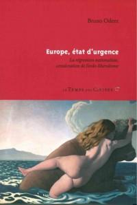 Europe, état d'urgence : La régression nationaliste, consécration de l'ordo-libéralisme