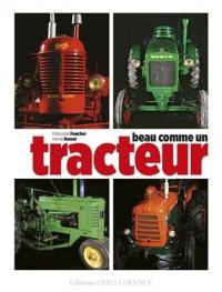 Beau Comme un Tracteur (Broche)