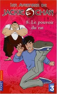 Les aventures de Jackie Chan, Tome 8 : Le pouvoir du rat