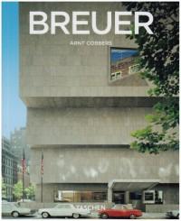 Marcel Breuer : 1902-1981, Créateur de formes du XXe siècle