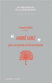 André Gorz pour une pensée de l'écosocialisme