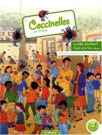Coccinelles... en frères : Livre enfant (1CD audio)